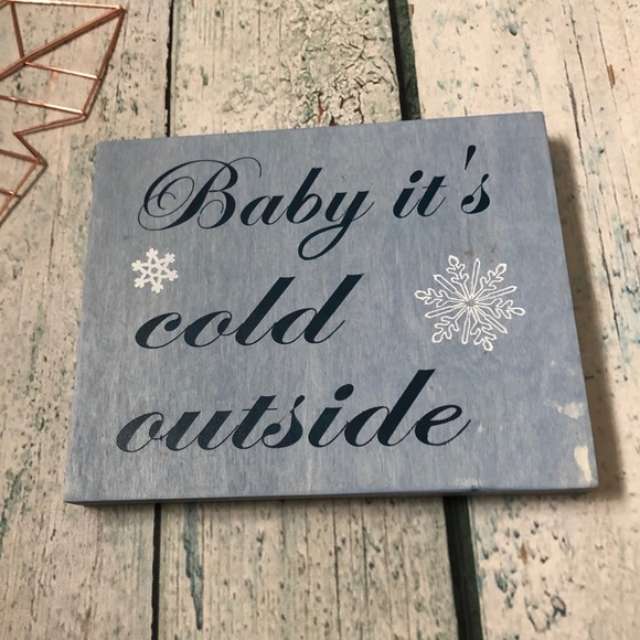 Baby it's cold outside wood sign blue snowflakes